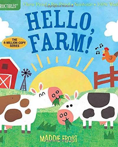 Hello, Farm! (Indestructibles Series)