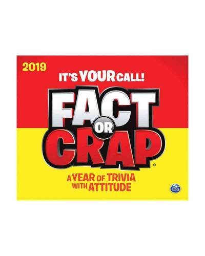 Fact or Crap Day-to-Day 2019 Calendar