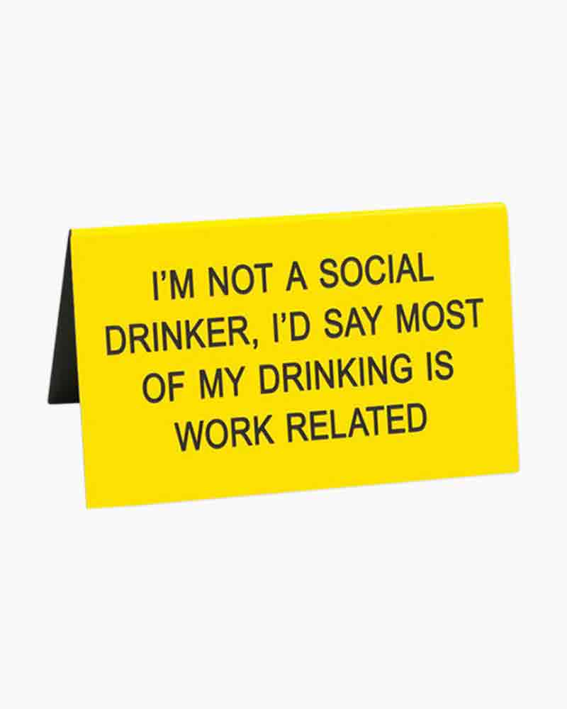 About Face Designs Social Drinker Small Desk Sign