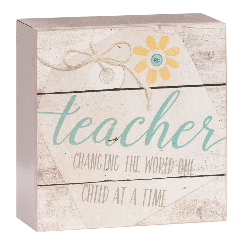 Blossom Bucket Teacher Changing the World Wooden Box Sign