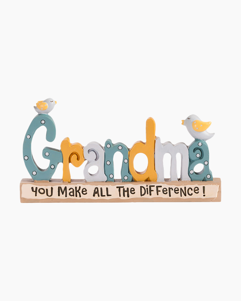 Blossom Bucket Grandma You Make all the Difference Decorative Sign
