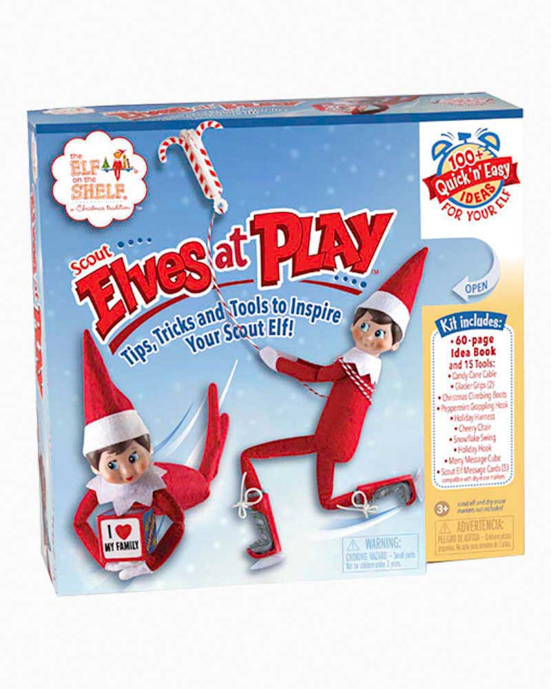 Elf on the Shelf Scout Elves at Play: Tips, Tricks and Tools to Inspire