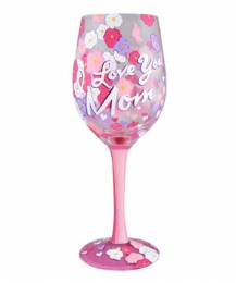 Lolita I Love You Mom Wine Glass