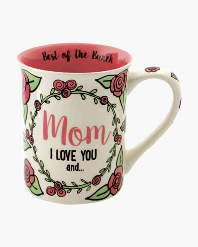 Mom I Love You Mug