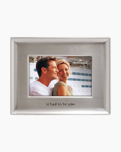 It Had to be You Tabletop Frame (4x6in)