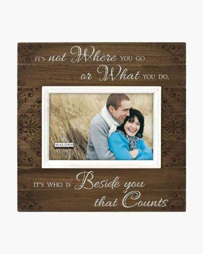 Beside You Counts Picture Frame