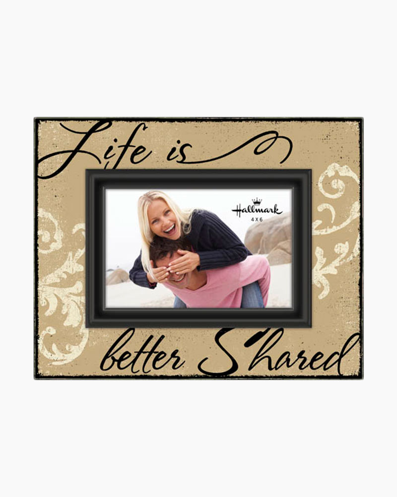 Malden Life Is Better Shared Script Picture Frame