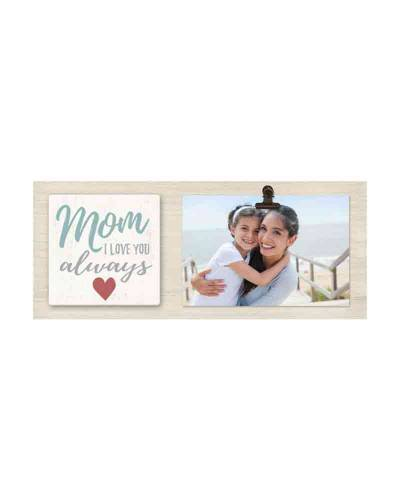 Mom Love You Always Wooden Clip Frame (4x6)