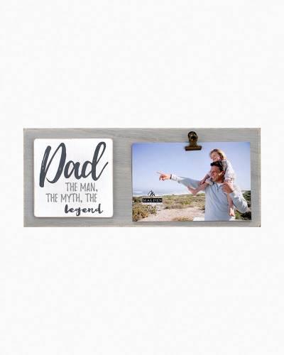 Dad, The Man, The Myth, The Legend Clip Frame