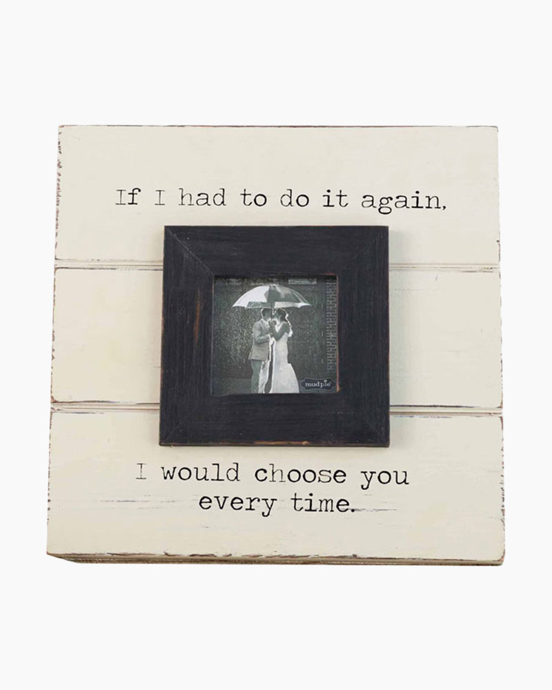 Mud Pie Choose You Frame | The Paper Store