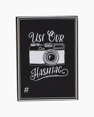 Use Our Hashtag Sign