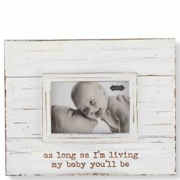 Mud Pie My Baby You'll Be Distressed Wooden Picture Frame