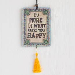 Natural Life Do What Makes You Happy Tassel Air Freshener
