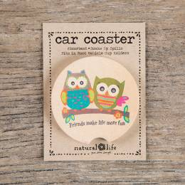 Natural Life Friends Make Life More Fun Car Coaster