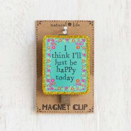 Natural Life I'll Just Be Happy Magnet Clip