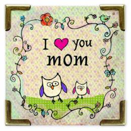 Natural Life I (heart) You Mom Corner Magnet