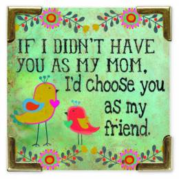 Natural Life Mom Friend Corner Magnet