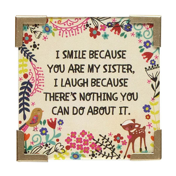 Natural Life You Are My Sister Corner Magnet