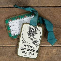 Natural Life Not All Who Wander Luggage Tag