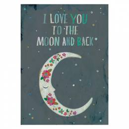 Natural Life I Love You To The Moon And Back Art Print