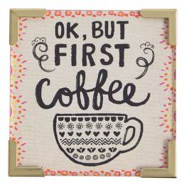 Natural Life But First Coffee Corner Magnet
