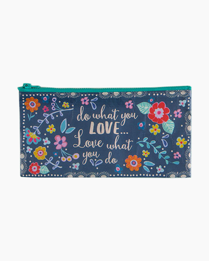 Natural Life Do What You Love Recycled Zip Pencil Bag
