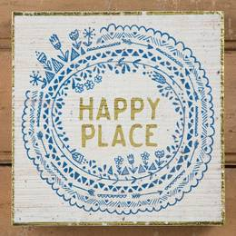 Natural Life Happy Place Wooden Sign