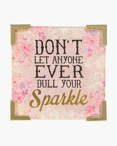 Dull Your Sparkle Corner Magnet