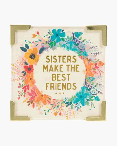 Sisters Make the Best Friends Corner Magnet