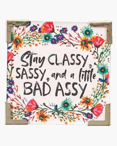 Stay Classy Corner Magnet