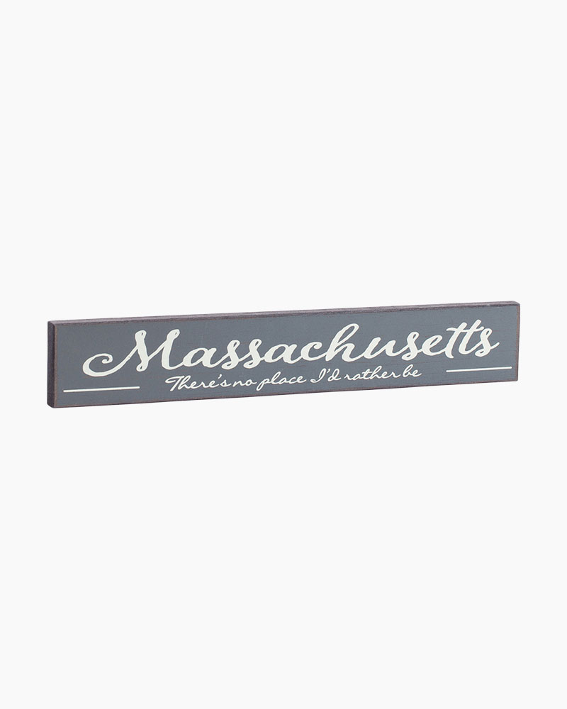 Pleasant Street Designs Massachusetts No Place I'd Rather Be Wooden Sign