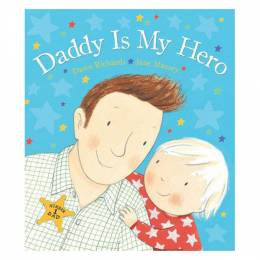 Daddy Is My Hero (Hardcover)