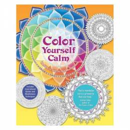 Paul Heussenstamm Color Yourself Calm: A Mindfulness Coloring Book