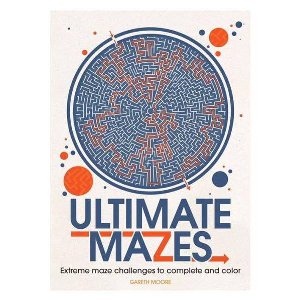 Gareth Moore Ultimate Mazes: Intricately Designed Mazes to Complete and Color (Paperback)