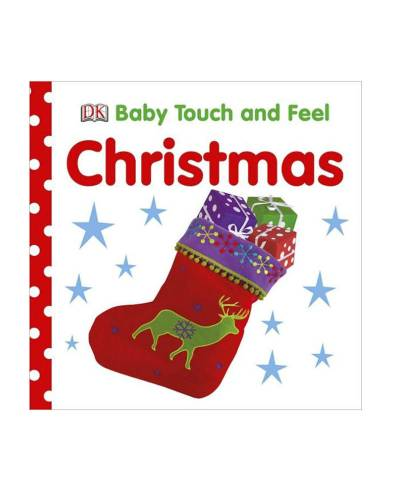 Baby Touch and Feel: Christmas Board Book