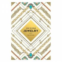Abrams How to Wear Jewelry: 55 Styles (Paperback)