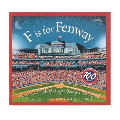 F is for Fenway Park: America's Oldest Major League Ballpark (Hardcover)