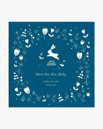 Here You Are, Baby - Wishes For Your Little One (Hardcover)