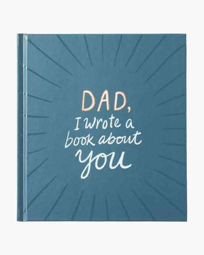 Dad, I Wrote A Book About You Gift Book