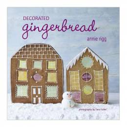 Annie Rigg Decorated Gingerbread