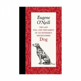 Eugene O'Neill Last Will And Testament Of An Extremely (Hardcover)