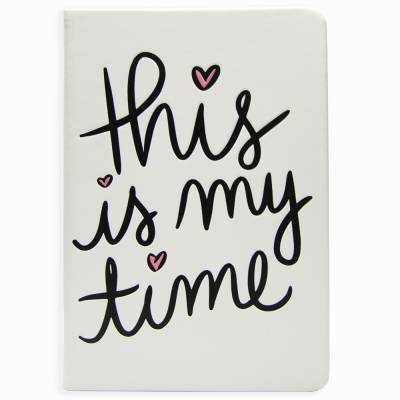 Inspirational Statement Journal (This is My Time)