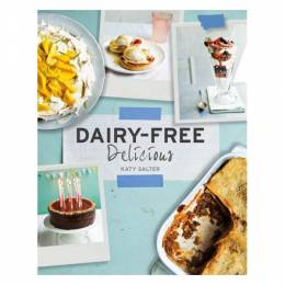 Katy Salter Dairy-Free Delicious (Hardcover)