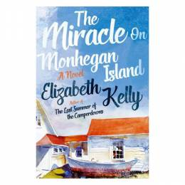 Elizabeth Kelly The Miracle on Monhegan Island (Hardcover)