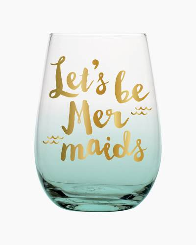 Let's Be Mermaids Stemless Wine Glass