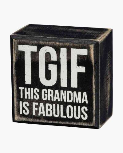 TGIF Grandma Wooden Box Sign