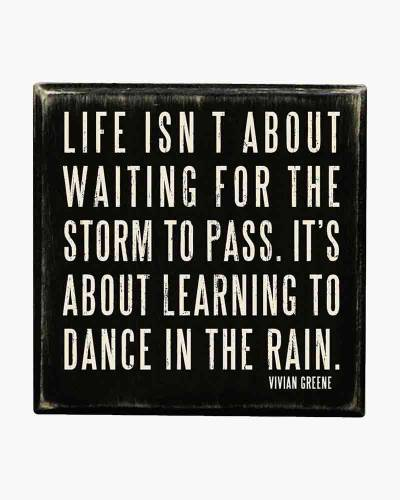 Dance in the Rain Wooden Box Sign