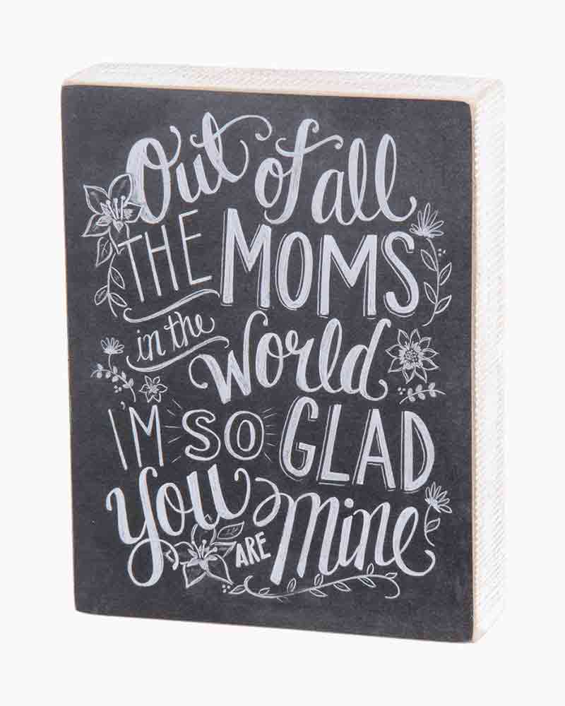 Primitives by Kathy All the Moms Wooden Chalk Sign