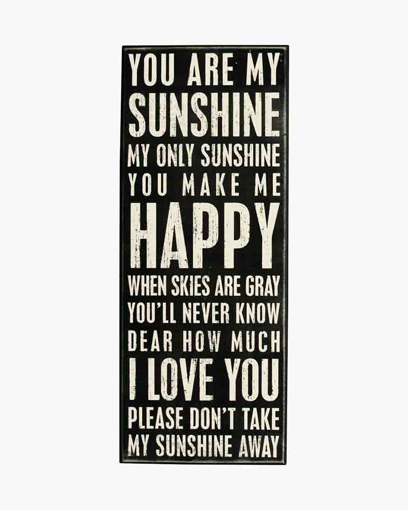 Primitives by Kathy You Are My Sunshine Wooden Box Sign