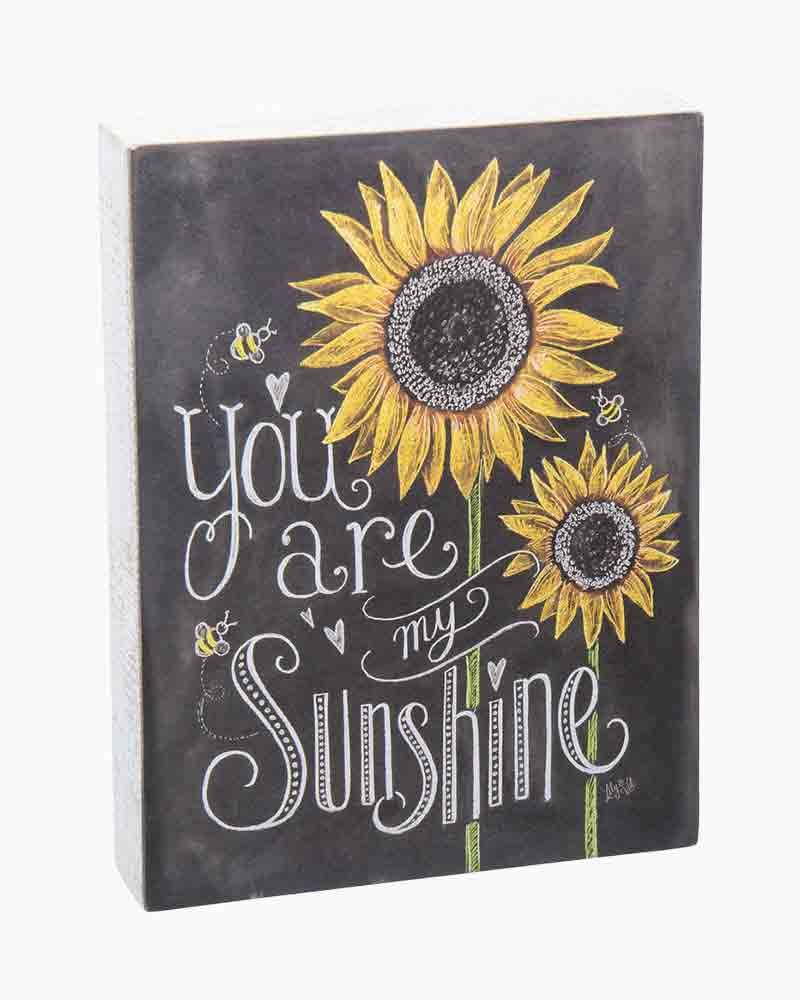 Primitives by Kathy You Are My Sunshine Sign